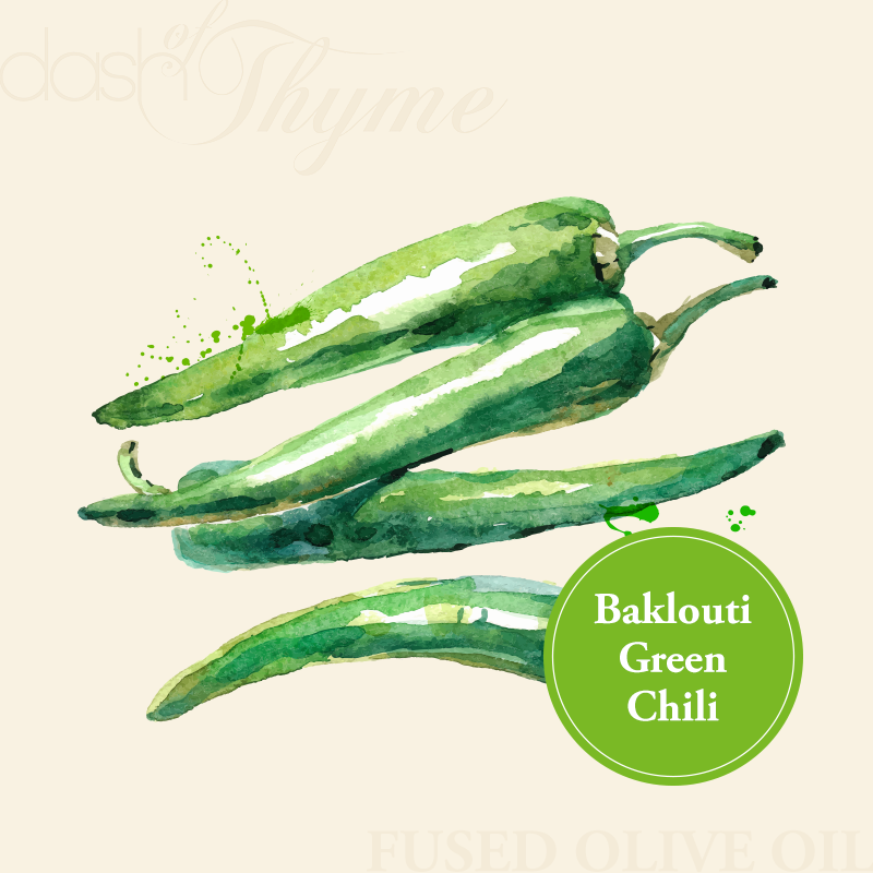 Dash of Thyme—Baklouti Green Chili Fused Olive Oil