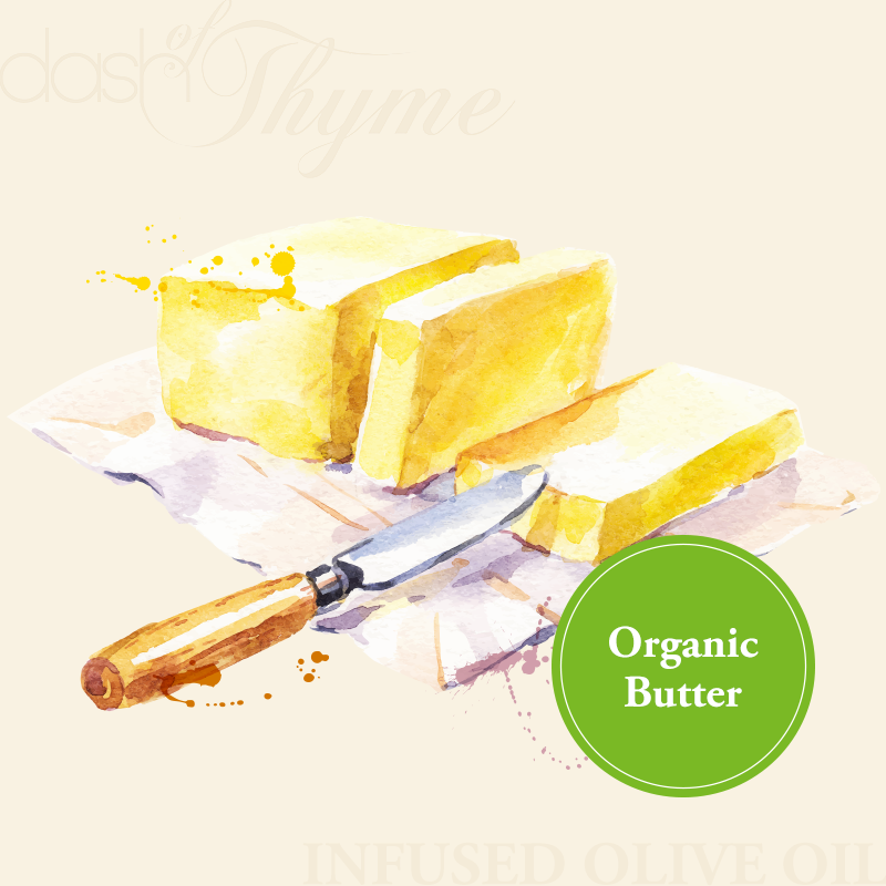 Dash of Thyme—Organic Butter Infused Extra Virgin Olive Oil