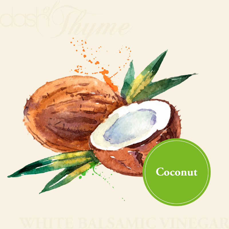 Dash of Thyme—Coconut White Balsamic Vinegar