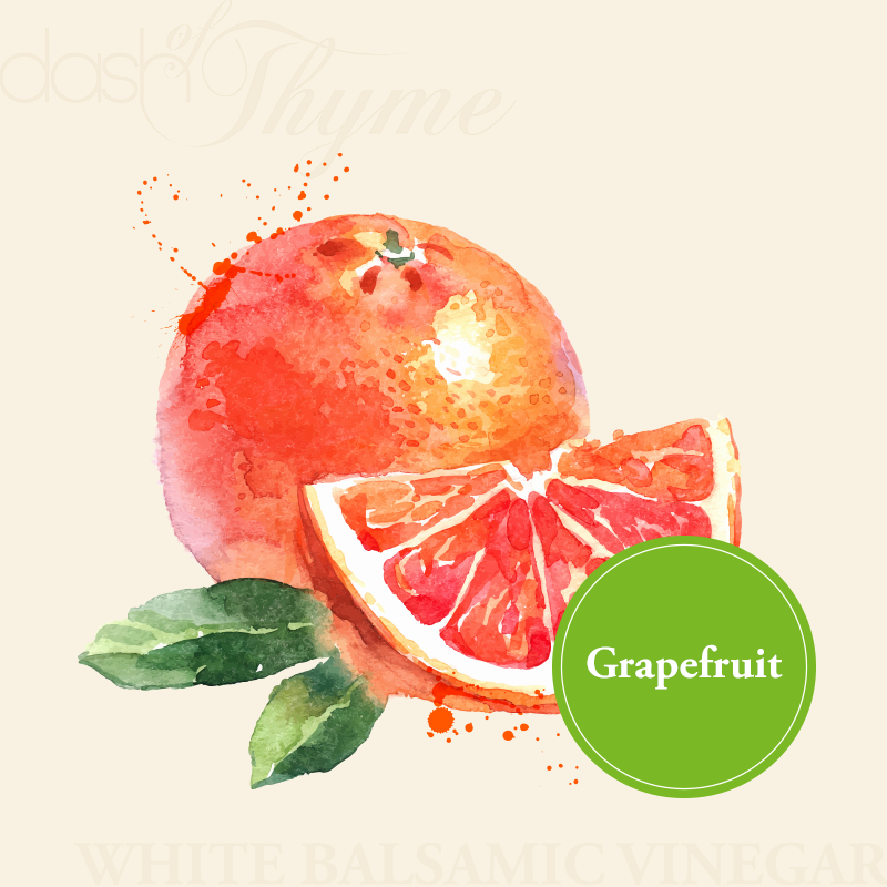Dash of Thyme—Grapefruit White Balsamic Vinegar