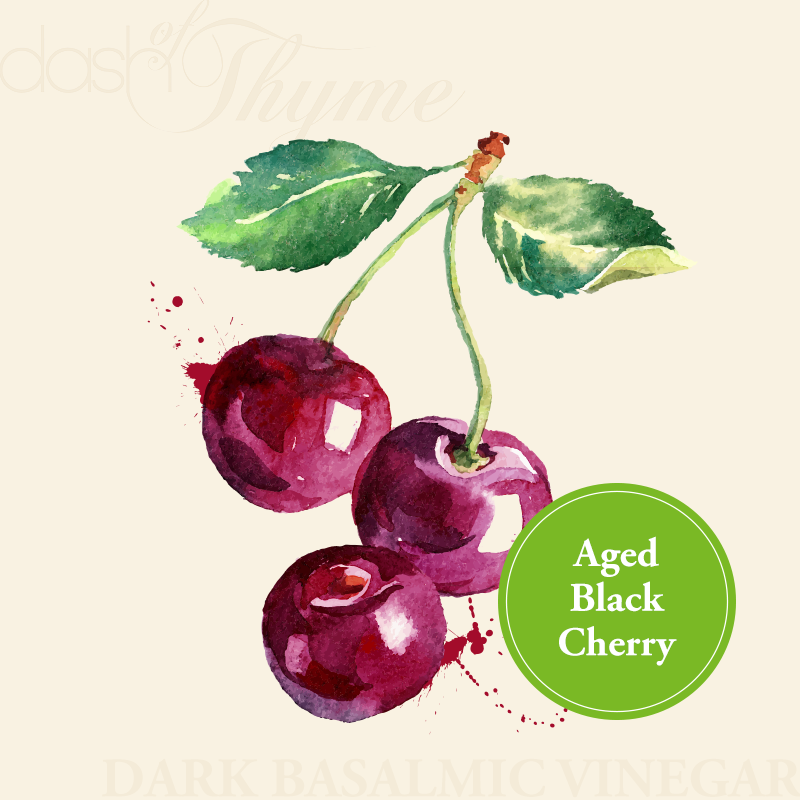 Aged Black Cherry Dark Balsamic Vinegar - Dash of Thyme Gourmet Foods and Gifts in Denville, NJ