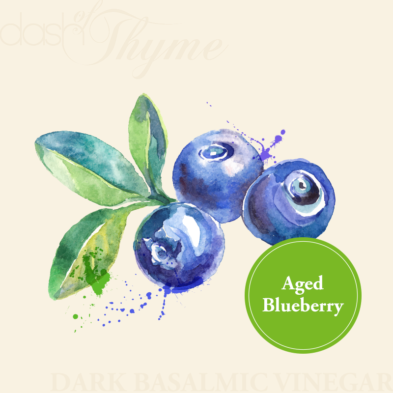 Aged Blueberry Dark Balsamic Vinegar - Dash of Thyme Gourmet Foods and Gifts in Denville, NJ