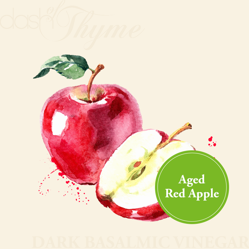 Aged Red Apple Dark Balsamic Vinegar - Dash of Thyme Gourmet Foods and Gifts in Denville, NJ